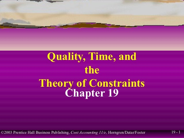 Quality, Time, and                               the                      Theory of Constraints                          C...