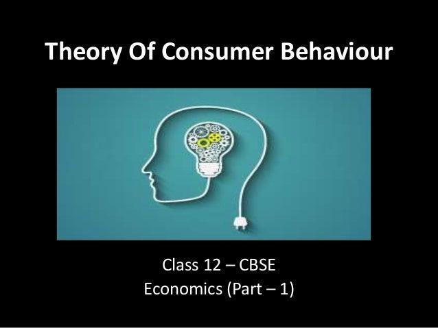 Theory Of Consumer Behaviour Class 12 – CBSE Economics (Part – 1)