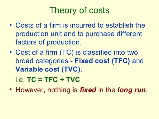 Theory of costs, micro economics Slide 3