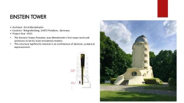 the einstein tower an expressionist landmark This observatory, one of the architect's early works, is an important surviving landmark of expressionist architecture, an architectural movement that developed in europe during the first decades of the 20th century.