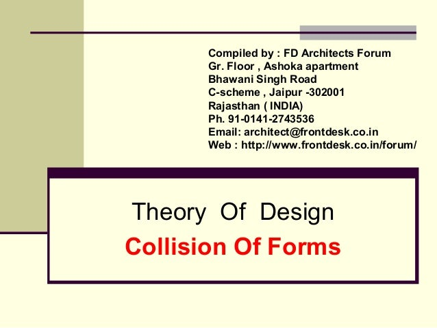 Theory Of Design Collision Of Forms