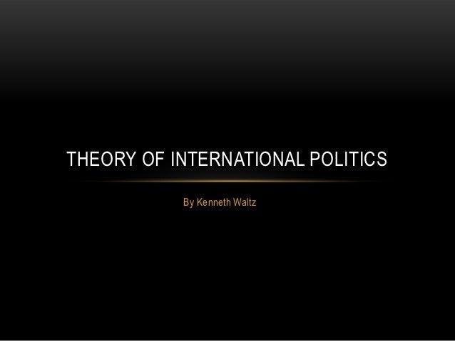 Kenneth Waltz Theory Of International Politics Pdf
