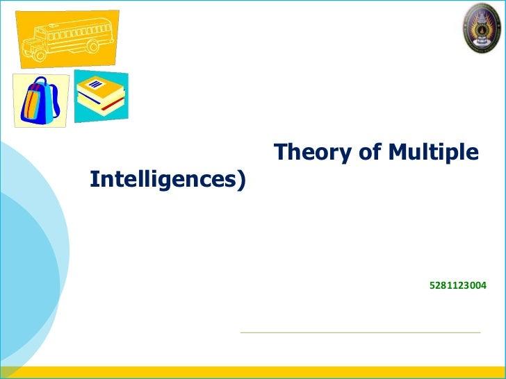 Theory of MultipleIntelligences)                              5281123004