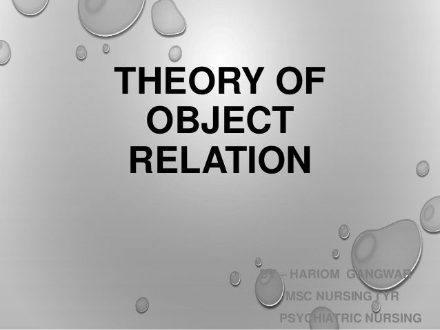 Object relations theory and clinical psychoanalysis and sexuality