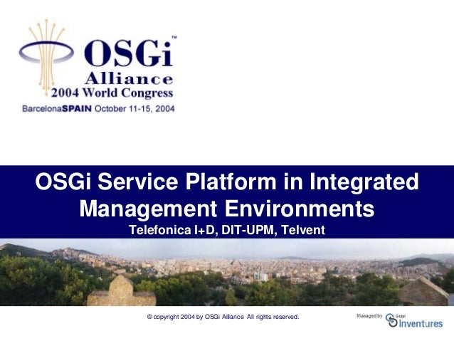 The OSGi Service Platform in Integrated Management ...