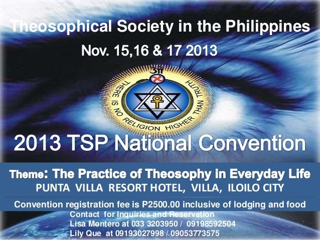 Theosophical Society in the Philippines PUNTA VILLA RESORT HOTEL, VILLA, ILOILO CITY Contact for Inquiries and Reservation...