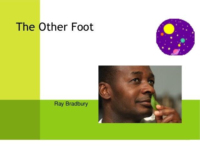 Ray Bradbury The Other Foot