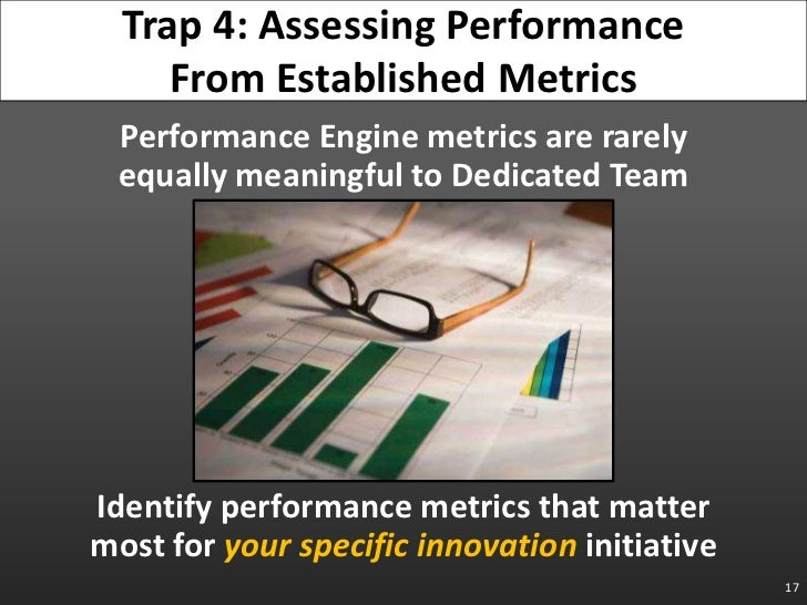 Performance Engine metrics are rarely equally meaningful to Dedicated Team<br />Identify performance metrics that matter m...