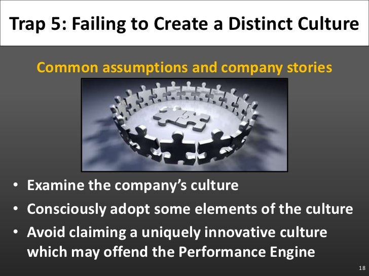 Common assumptions and company stories<br />Examine the company's culture<br />Consciously adopt some elements of the cult...