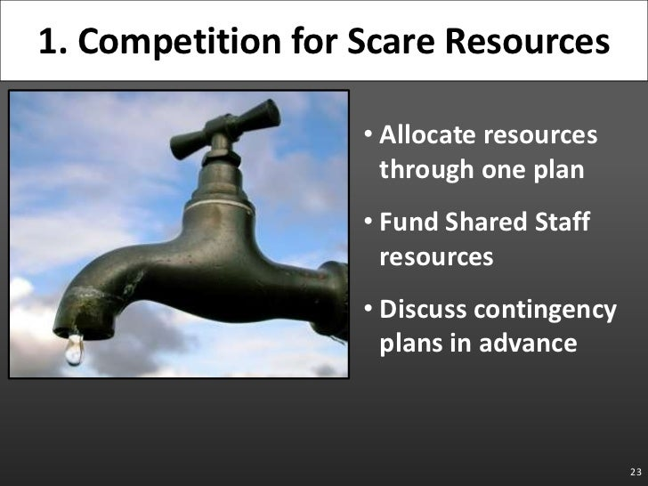 Allocate resources through one plan<br />Fund Shared Staff resources<br />Discuss contingency plans in advance<br />23<br ...