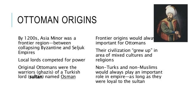 ... 6. EXPANSION Ottomans ... - The Ottoman Empire