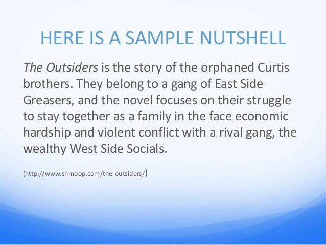 the outsiders essay power point cm 10 here is a sample nutshell the outsiders