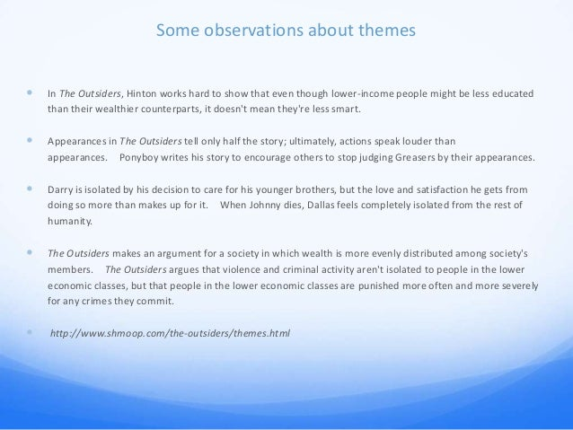 the outsiders essay power point cm 19 some observations about themes iuml130151 in the outsiders