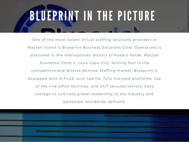 The outsourcing boom in mactan island philippines 6 b l u e p r i n t i n t h e p i c t u r e one of the most recent virtual staffing solutions providers in mactan island is blueprint business malvernweather Images
