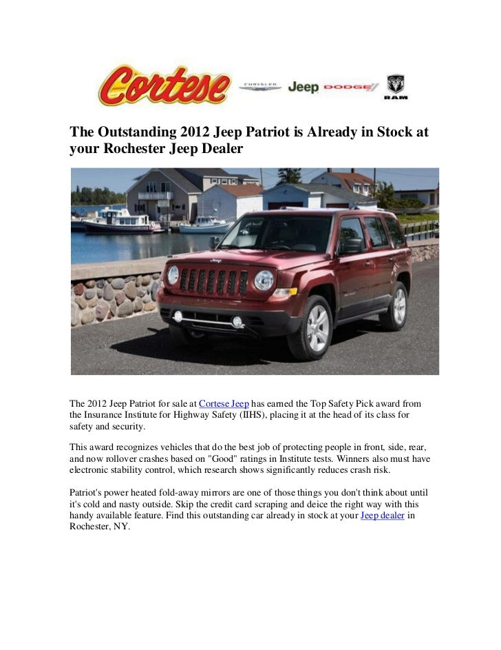 Jeep Dealers Rochester Ny >> The Outstanding 2012 Jeep Patriot Is Already In Stock At Your Rochest