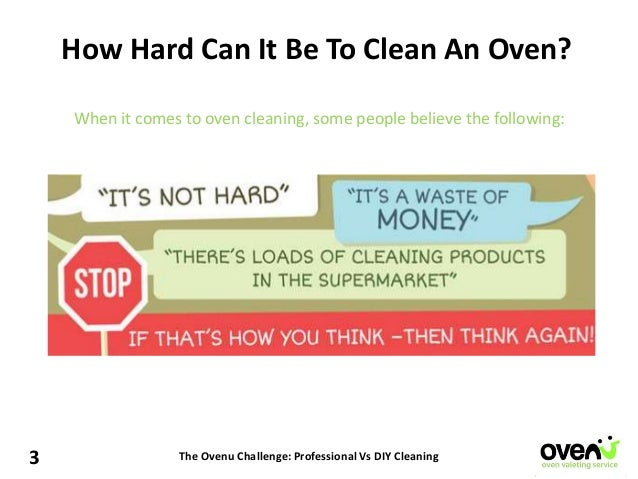 The Ovenu Challenge Professional Vs Diy Cleaning