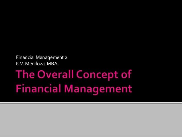 Financial Management 2  K.V. Mendoza, MBA