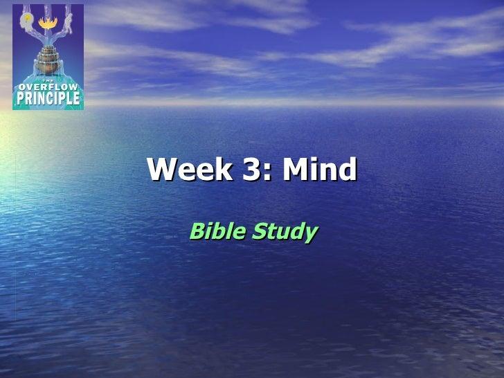 Week 3: Mind Bible Study