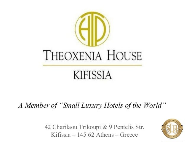 Theoxenia house hotel a member of small luxury for Little hotels of the world