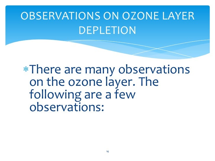 ozone layer and its depletion Ozone depletion describes two related phenomena observed since the late 1970s: a steady decline of about four percent in the total amount of ozone in earth's stratosphere (the ozone layer).