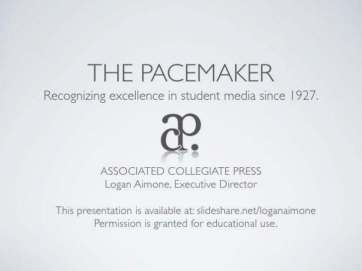 THE PACEMAKERRecognizing excellence in student media since 1927.            ASSOCIATED COLLEGIATE PRESS             Logan ...