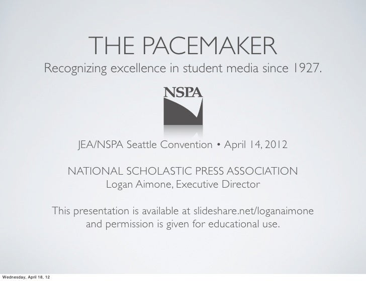 THE PACEMAKER                    Recognizing excellence in student media since 1927.                               JEA/NSP...