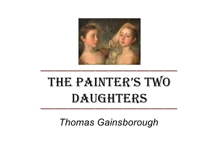 The PainTer's Two   DaughTers Thomas Gainsborough