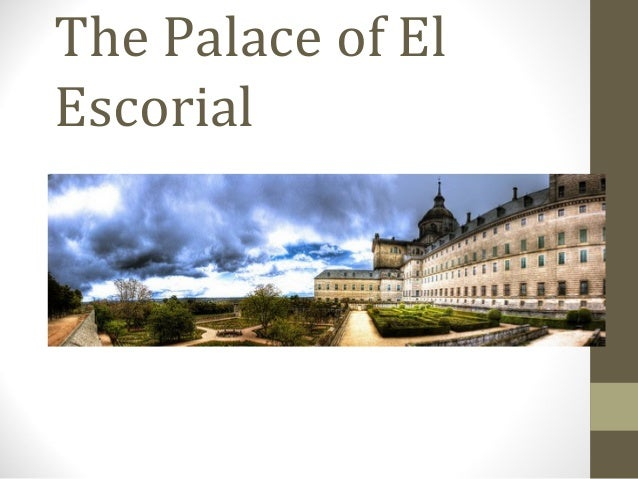 The Palace of El Escorial