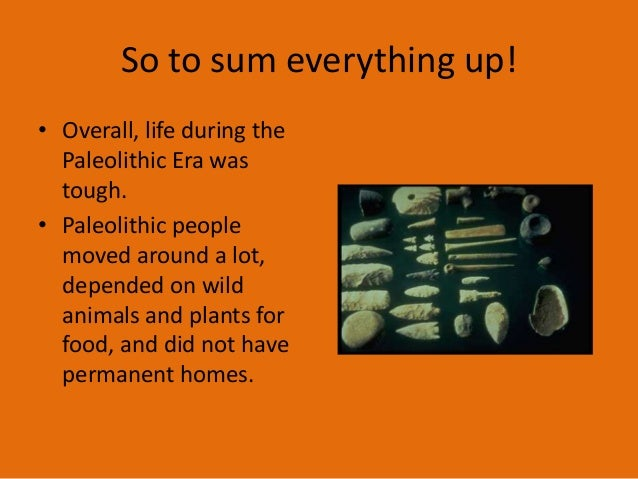 neolithic and paleolithic era Ch 1 textbook talkie: paleolithic and neolithic stuff mrharrisonwldhist paleolithic, mesolithic, neolithic period for upsc ias, kpsc, mpsc.