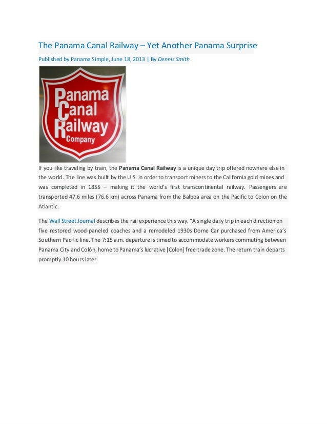 The Panama Canal Railway – Yet Another Panama SurprisePublished by Panama Simple, June 18, 2013 | By Dennis SmithIf you li...