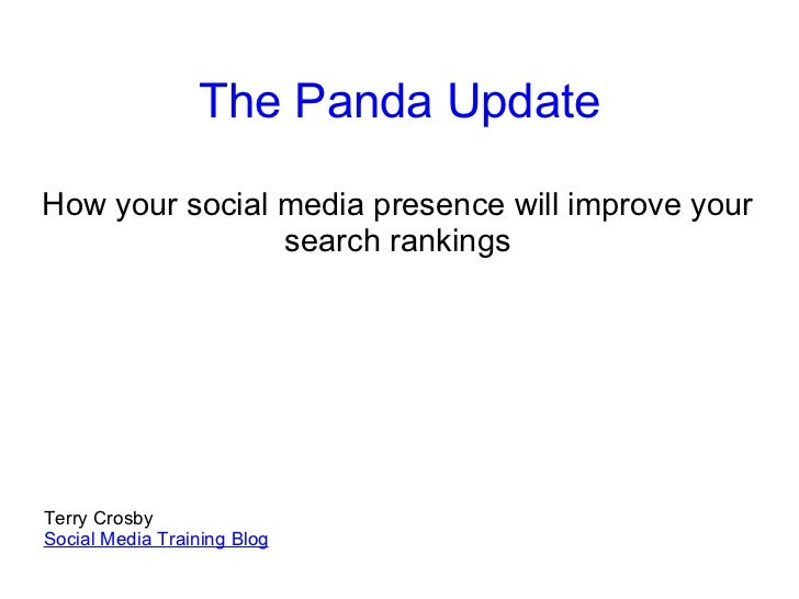 The Panda Update How your social media presence will improve your search rankings   Terry Crosby Social Media Training Blog