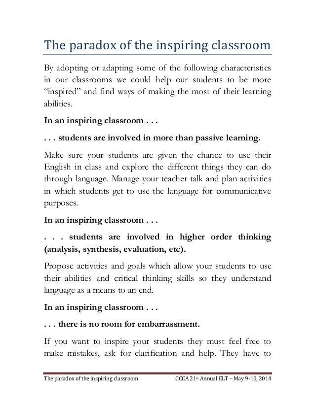 The paradox of the inspiring classroom CCCA 21st Annual ELT – May 9-10, 2014 The paradox of the inspiring classroom By ado...