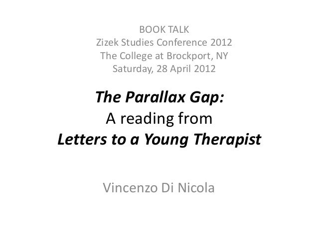 letters to a young therapist the parallax gap a reading from letters to a 23398