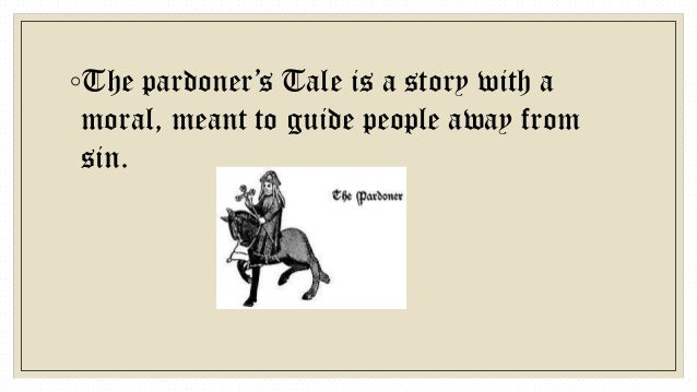 an plot overview of the pardoners tale Complete summary of geoffrey chaucer's the canterbury tales enotes plot study guides  the canterbury tales in the prologue to the canterbury tales geoffrey.