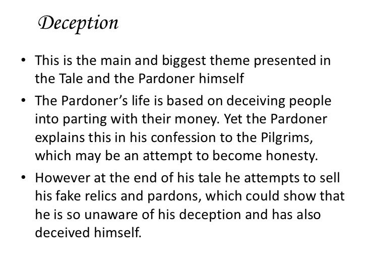the confession in pardoner s tale Pardoner's tale texts, general discussion the cynical confession of his own corruption and the blasphemous spirit in which he preaches his sermon is more we have, then, another concealment implicitly in the tale: the pardoner's explicit besetting sin of avarice screens or.
