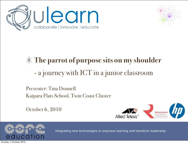 The parrot of purpose sits on my shoulder                             - a journey with ICT in a junior classroom          ...