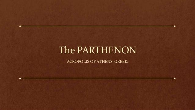 The PARTHENON ACROPOLIS OF ATHENS, GREEK.