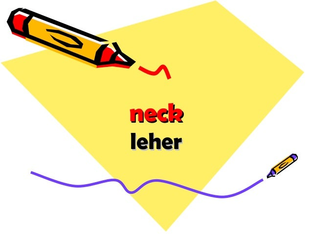 neckneck leherleher