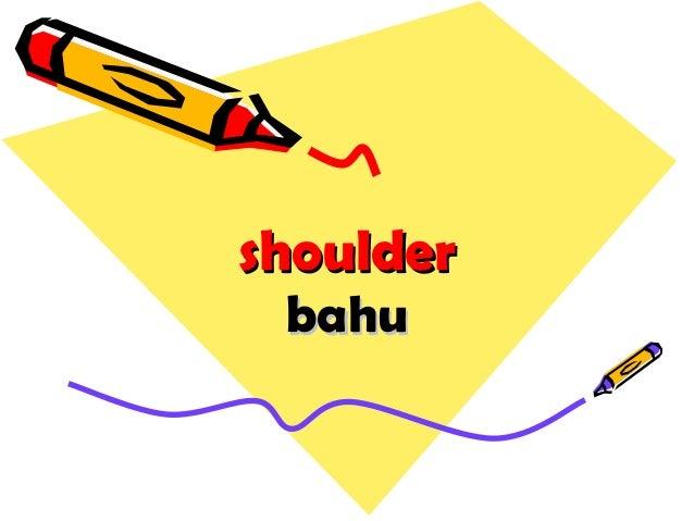 shouldershoulder bahubahu