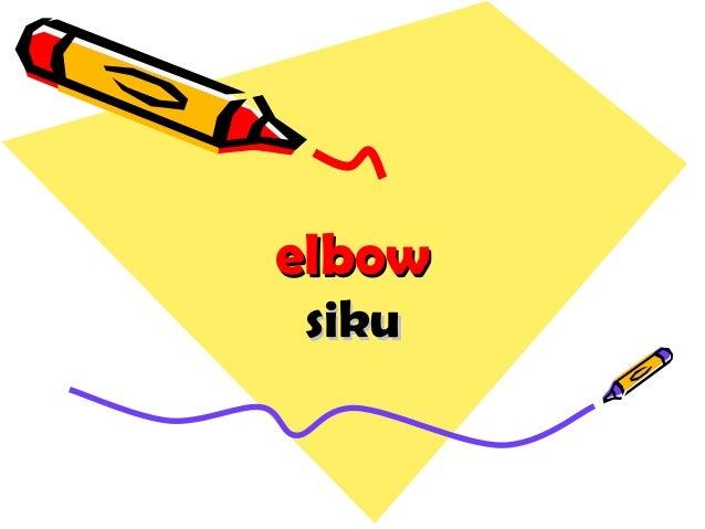 elbowelbow sikusiku