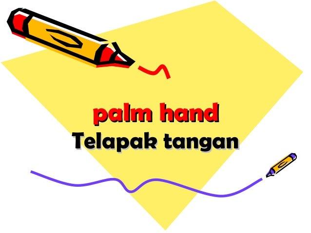 palm handpalm hand Telapak tanganTelapak tangan