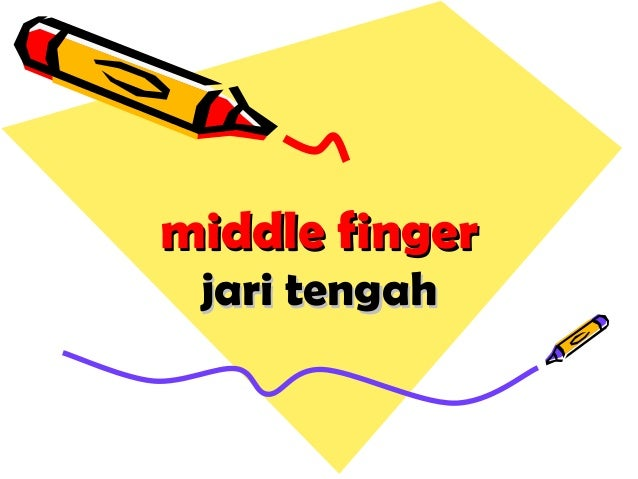 middle fingermiddle finger jari tengahjari tengah