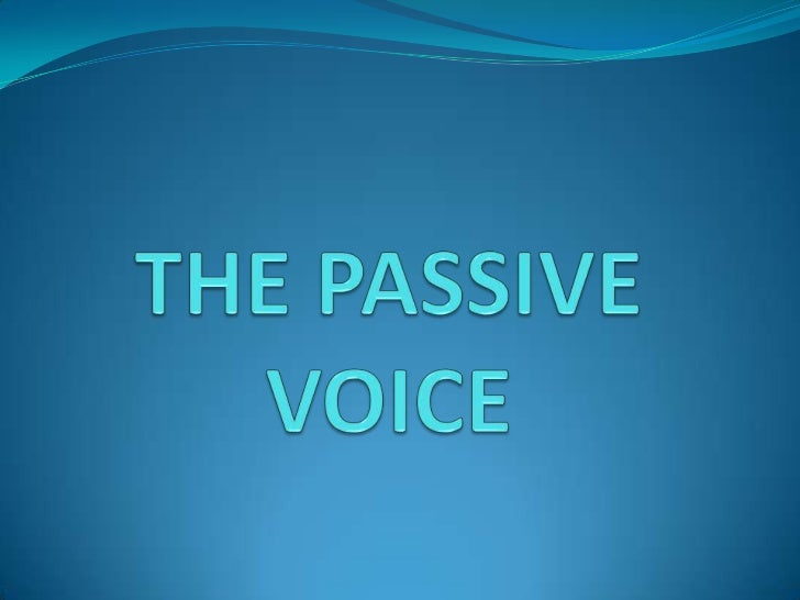 There are two types of passive voice sentences:1.- Passive voice with agent.2.- Passive voice without agent.