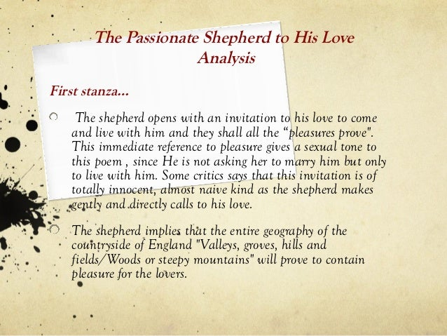 an analysis of christopher marlowes the passionate shepherd to his love and sir walter raleghts the  Sir walter ralegh the nymph's reply to christopher marlowe the passionate shepherd to his love sir walter ralegh the nymph's reply to the shepherd.