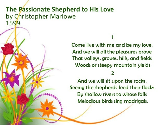 theme of the passionate shepherd to his love