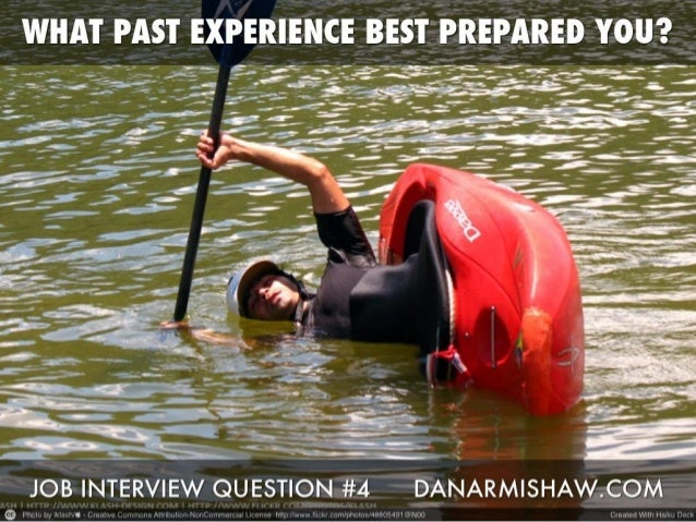 """Prepare for the """"How Has Your Past Experience Prepared You?"""" Job Interview Question"""