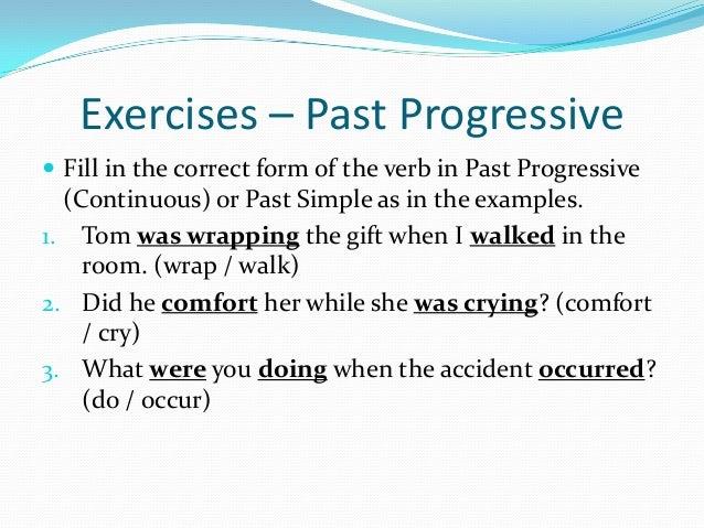 The past progressive tense