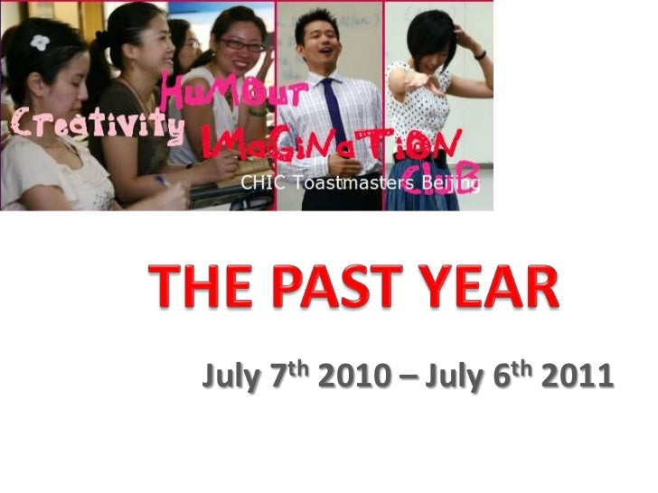 THE PAST YEAR<br />July 7th 2010 – July 6th 2011<br />