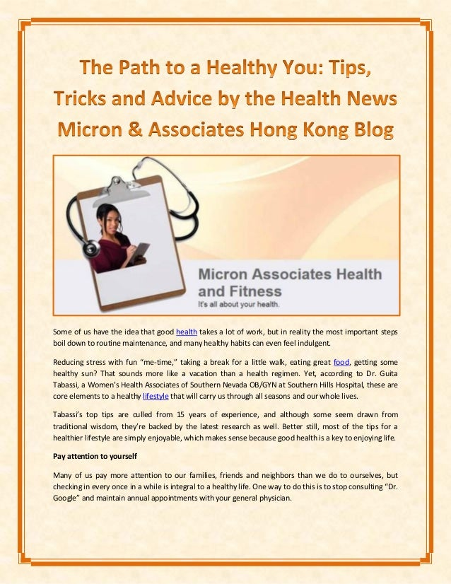 The Path to a Healthy You: Tips, Tricks and Advice by the