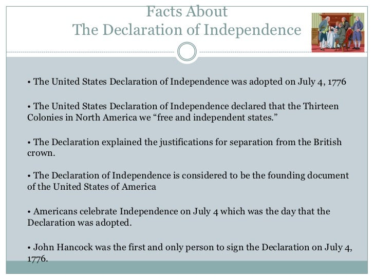 4 facts about the declaration of - The Declaration Of